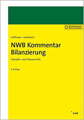 NWB Kommentar Bilanzierung: Handels- und Steuerrecht