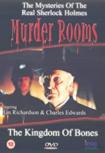 Murder Rooms - The Kingdom Of Bones - The Inspiration behind Sherlock Holmes [DVD]