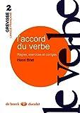 echange, troc Henri Briet - L'accord du verbe : Règles, exercices et corrigés