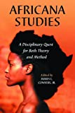 Africana Studies: A Disciplinary Quest for Both Theory and Method