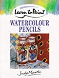 Watercolour Pencils (Collins Learn to Paint) (0004129563) by Martin, Judy