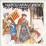 echange, troc  - Napoli Aragonese : Naples aragonaise au XVe siècle