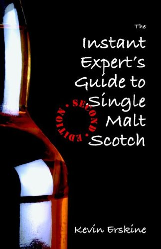 The Instant Expert's Guide to Single Malt Scotch (2nd Edition) Picture