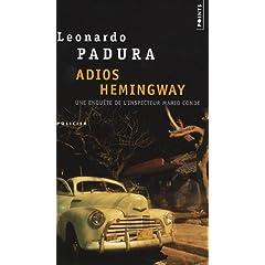 Adios Hemingway - Leonardo Padura