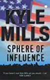 Sphere Of Influence (0340734272) by Kyle Mills