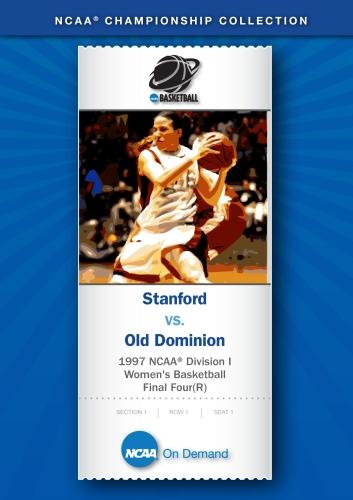 1997 NCAA(r) Division I Women's Basketball Final Four - Stanford vs. Old Dominion (Dominion Merchandise compare prices)