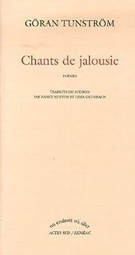 Chants de jalousie par Göran Tunström