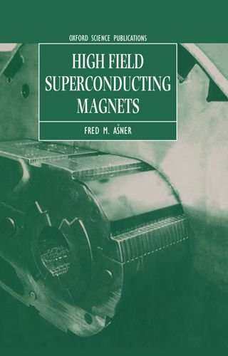High Field Superconducting Magnets (Oxford Science Publications)
