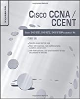 Cisco CCNA/CCENT Exam 640-802, 640-822, 640-816 Preparation Kit Front Cover