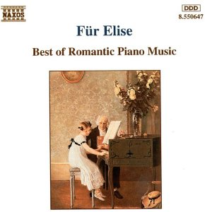 Für Elise: Romantic Piano Music from Naxos