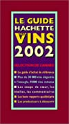 Guide DES Vins De France 2002