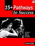 15+ Pathways to Success Pb