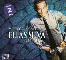 Cd Seleção Essencial Elias Silva - As 30 Melhores