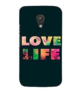 PrintVisa Life Quotes Design 3D Hard Polycarbonate Designer Back Case Cover for Motorola Moto G2