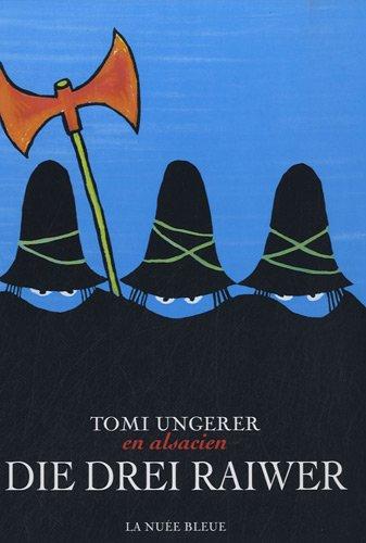 Die drei Raiwer : l'édition trilingue des Trois brigands