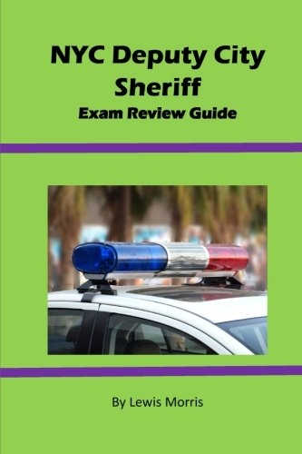 NYC Deputy City Sheriff Exam Review Guide