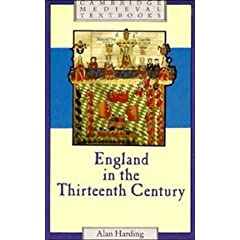 England in the Thirteenth Century (Cambridge Medieval Textbooks): Alan Harding: 洋書