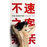 "The Uninvitedvon ""Geling Yan"""
