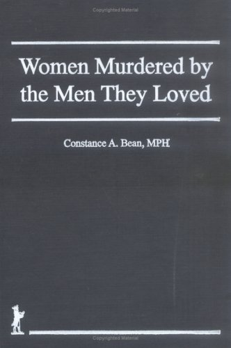 Women Murdered by the Men They Loved (Haworth Women