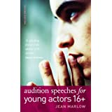 Audition Speeches for Young Actors 16+by Jean Marlow