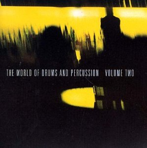 Various - World of Drums And Percussion, Vol. 2 - Zortam Music