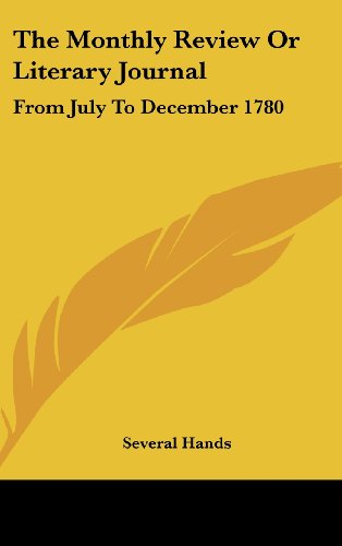 The Monthly Review or Literary Journal: From July to December 1780