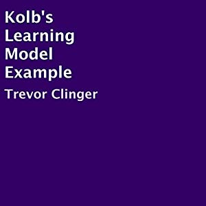 Kolb's Learning Model Example Audiobook