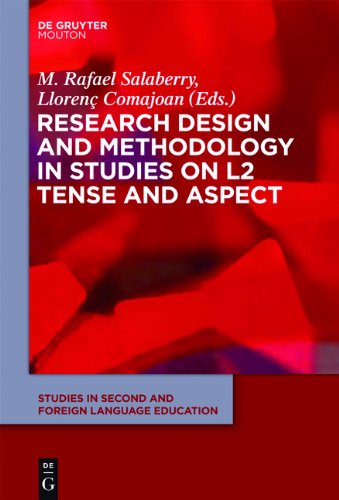 Research Design and Methodology in Studies on L2 Tense and Aspect (Studies in Second and Foreign Language Education)