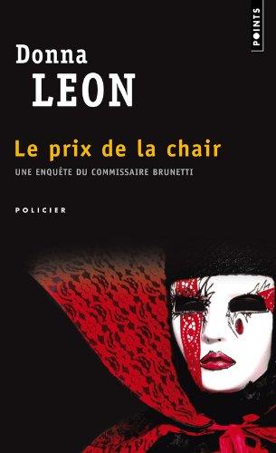Donna Leon - Le Prix de la Chair