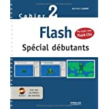 Flash : Spcial dbutants (1Cdrom)par Mathieu Lavant