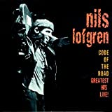 Nils Lofgren Code of the Road-Greatest Hits Live