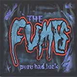 Songtexte von The Fumes - Pure Bad Luck