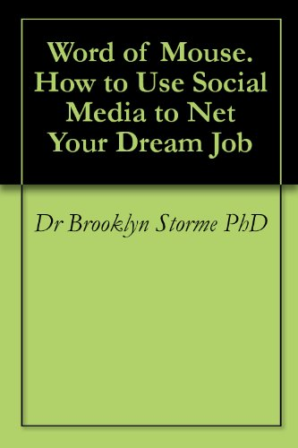 Word Of Mouse. How To Use Social Media To Net Your Dream Job front-153223