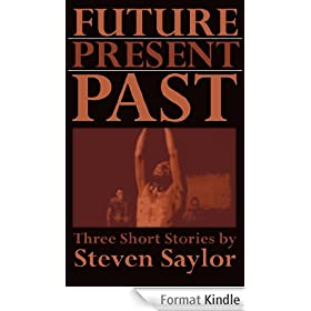 Future, Present, Past: Three Short Stories (English Edition)