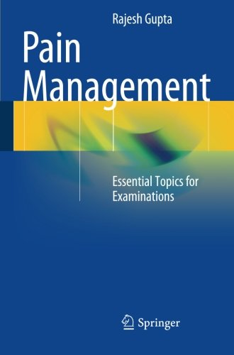 Pain Management: Essential Topics for Examinations