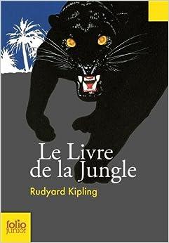 Amazon.fr - Le Livre de la jungle - Rudyard Kipling, Philippe Mignon, Louis Fabulet, Robert d
