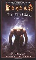 Diablo: Birthright: The Sin War Book 1