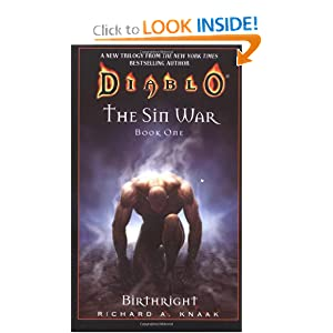 Birthright (Diablo: The Sin War, Book 1) (Bk. 1) by Richard A. Knaak