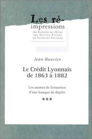le-credit-lyonnais-de-1863-a-1882-les-annees-de-formation-dune-banque
