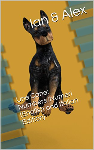 une-cane-numbers-numeri-english-and-italian-edition-english-edition