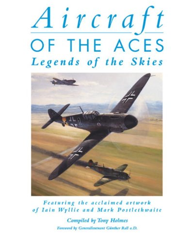 Image for Aircraft Of The Aces : Legends Of The Skies