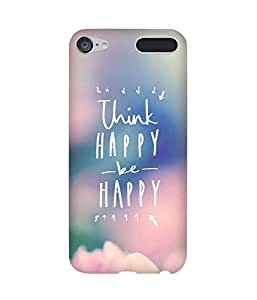 Think Happy Apple iPod Touch (6th Generation) Case