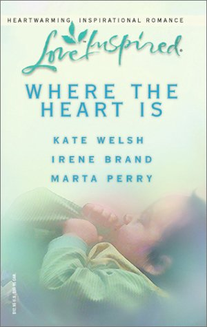Where the Heart Is: For the Sake of Her Child/Child of Her Heart/Desperately Seeking Dad (Love Inspired Romance 3-in-1)