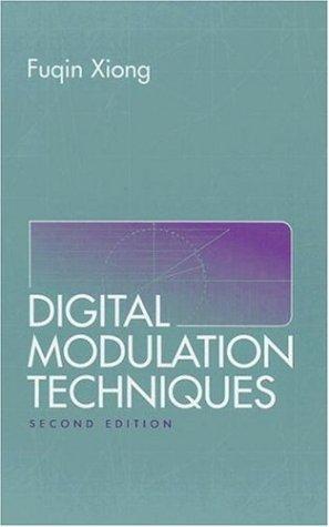 Digital Modulation Techniques, Second Edition (Artech House Telecommunications Library)