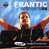Frantic Residents Vol. 3 (Mixed By Steve Hill)
