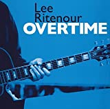 echange, troc Lee Ritenour - Over Time Gentle Thoughts Reunion