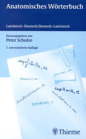 Anatomisches Wörterbuch. Latein - Deutsch / Deutsch - Latein