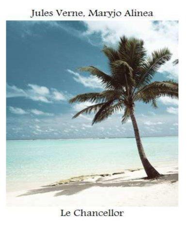 Jules Verne - Le Chancellor (illustré)