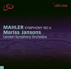Mahler - Symphony No 6 (LSO Jansons)
