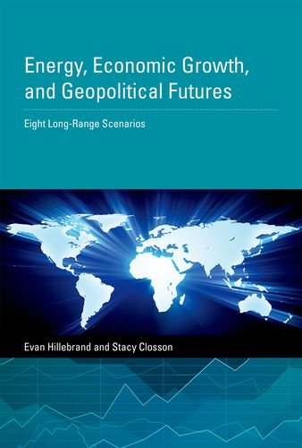 Energy, Economic Growth, and Geopolitical Futures: Eight Long-Range Scenarios (MIT Press) (Long Range Forecasting compare prices)